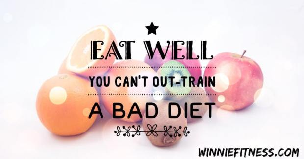 you can't out-train a bad diet